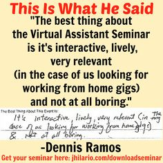 Here's Dennis Ramos, a Virtual Assistant seminar attendee, telling his best experience from the seminar.