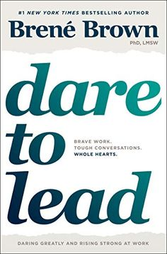 Dare to Lead: Brave Work. Tough Conversations. Whole Hearts. #BlackFriday #CyberMonday #KohlsSweeps #deals #giveaway #sale  #Christmas #Thanksgiving #Retail Brene Brown Books, Brené Brown, Books New Releases, Whole Heart, Brave, Book Lists, Reading Lists, Book Club Books, Good Books