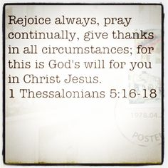 """...in ALL circumstances.  """"What if you woke up today with only the things you thanked God for yesterday?"""""""