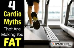 4 #cardio myths that are hurting your weight-loss efforts. | via @SparkPeople #fitness #exercise