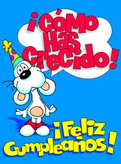Un abrazote. Birthday Wishes For Friend, Happy Birthday Messages, Happy Birthday Images, Birthday Pictures, Birthday Quotes, Birthday Greetings, Happy B Day Images, Holidays And Events, Baby Center