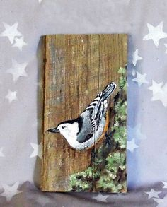 Nuthatch hand painted barnwood wildlife rustic 10 x Pallet Painting, Tole Painting, Painting On Wood, Painting & Drawing, Arte Pallet, Pallet Art, Pintura Tole, Painted Boards, Driftwood Art
