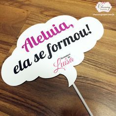 Plaquinhas divertidas para formatura Prom Party, Party Time, Nursing Graduation Pictures, Nurse Party, Party Rock, Diy Party Decorations, Grad Parties, Holidays And Events, Baby Shower