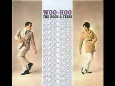 Woo Hoo: The Rock-a-Teens. A lot of people associate this song with Koodo. It came out of the fifties.