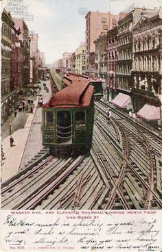 "The Elevated Loop, Wabash Avenue, #Chicago, #Illinois. Metropolitan ""L"" Train looking north from Van Buren Street."