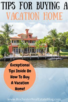 Buyers who are able to buy a vacation home are very fortunate!  If you're able, make sure you follow these great tips when buying a vacation home via @KyleHiscockRE