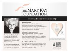 Did you know that every time you purchase a Mary Kay product you are not only helping to support a local, woman owned business, but also contributing to research on cancers affecting women and domestic violence services/ prevention?!