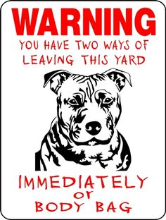 PIT BULL, PITBULL NO TRESPASSING SIGN BB1PB American Made, many other sign and many other breeds.