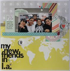 MY NEW FRIENDS IN LA by @nannysrodriguez using RECORDED collection by #websterspages #allisonkreft @scrapbook #layout #scrapbooking