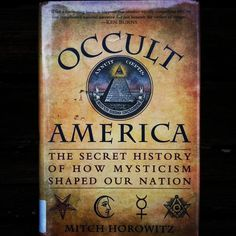 Occult America: The Secret History of How Mysticism Shaped Our Nation. Image via laurakitty • Instagram