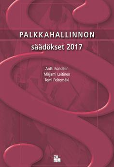 Palkkahallinnon säädökset / Kondelin Antti et al. 11 uud.p.
