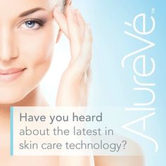 We love the latest technology in most areas of our lives, why not in our skin care too? #AlureVe #skinrevolution