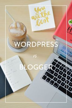 WordPress vs. Blogger - which one is right for your blog? Check out these quick and dirty tips to find out!