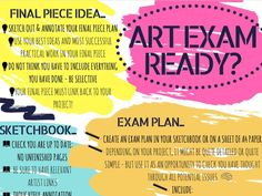 A final reminder to students preparing for their GCSE or A level art exam: what to do and how to do it... Good for the last push to help them get it right in the controlled assessment.. Can be printed for display or handout at either A3 or A...
