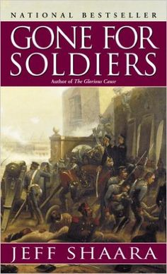 Amazon.com: Gone For Soldiers (9780345427526): Jeff Shaara: Books