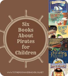 To the Moon and Back: Six Books about Pirates for Children (And a Few Other Fun Resources!)
