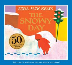 The Snowy Day by Ezra Jack Keats No book has captured the magic and sense of possibility of the first snowfall better than The Snowy Day. Universal in its appeal, the story has become a favorite of millions, as it reveals a child's wonder at a new world, and the hope of capturing and keeping that wonder forever.