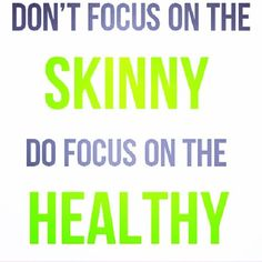 """""""Skinny"""" might not be for everyone. Find your healthy weight and strive for that. #Atkins #inspiration #motivation"""