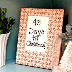 Turn a picture frame into a cute countdown to Christmas with some Mod Podge and scrapbook paper.