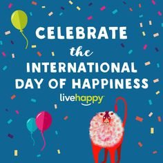Today's daily Happy Act is about CELEBRATION! It's the International Day of Happiness—go out there and spread love, not hate. Best Paper Writing Service, Custom Essay Writing Service, Writing Services, Get Happy, Live Happy, International Day Of Happiness, Happy City, Writing Assignments, Important Things In Life