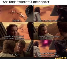 She underestimated their power – popular memes on the site iFunny.co #starwars #movies #starwars #padme #anikin #obiwan #kenobi #highground #feelings #she #underestimated #power #pic Star Wars Clone Wars, Star Wars Saga, Star Wars Meme, Star Wars Facts, Really Funny Memes, Stupid Funny Memes, Hilarious, Prequel Memes, Star Wars Pictures