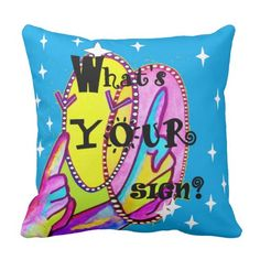 What's Your Sign? Throw Pillow