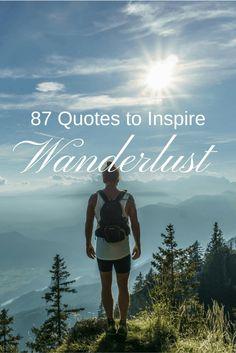 87 Quotes to Inspire Wanderlust