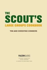 The Scout's Large Groups Cookbook by Christine Conners, Tim Conners : Free Download & Streaming : Internet Archive