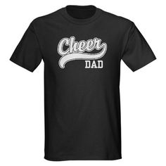 Cheer Dad T-Shirt only for you dad