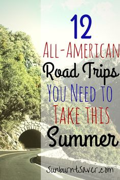 Looking for an awesome summer family adventure? Look no further than these all-American road trips! via @sunburntsaver #summertime #roadtrips Road Trips