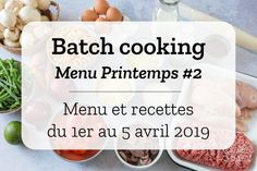 Batch cooking Spring # 2 – Week from to April 2019 Batch Cooking, Healthy Cooking, Beignets, Food Inspiration, Meal Prep, Caramel, Lunch Box, Food And Drink, Vegetarian
