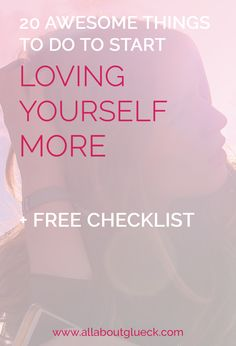 20 awesome things to do to start loving yourself more