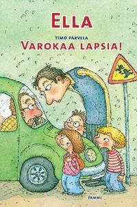 Ella – Varokaa lapsia! My Books, Literature, Comics, Kids, Literatura, Young Children, Boys, Children, Cartoons