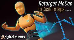 Digital-Tutors - Retargeting MoCap to Custom Rigs in Maya - CGPersia Forums Rigs, Maya, Digital, Movies, Movie Posters, Films, Film Poster, Popcorn Posters, Cinema