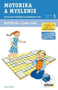 Kniha: Kuliferdo a jeho svet - Motorika a myslenie (Helena Vlčková). Nakupujte knihy online vo vašom obľúbenom kníhkupectve Martinus! Family Guy, Guys, Fictional Characters, Fantasy Characters, Sons, Boys, Griffins