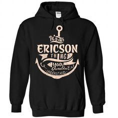 ERICSON - #graduation gift #candy gift. THE BEST => https://www.sunfrog.com/Camping/ERICSON-Black-89235882-Hoodie.html?68278
