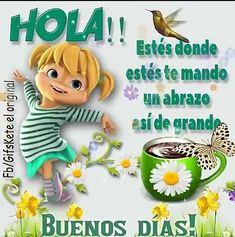 Good Morning Coffee, Good Morning Good Night, Good Morning Wishes, Good Morning Quotes, Alice In Wonderland Clipart, Good Morning In Spanish, Spanish Greetings, Good Morning Beautiful Images, Prayer For Family