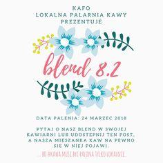 ... bo #kawa musi być palona tylko lokalnie.      #KAFO data palenia: 24 marzec 2018 (blend 8.2)