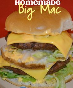 Homemade Big Mac. This ones for the Moms .. she Lovess these! She will freak out when I show her this! hahaha