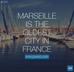 Marseille is the oldest city in France. #traveltrivia