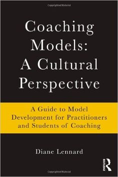 Amazon.com: Coaching Models: A Cultural Perspective: A Guide to ...