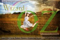 Early Spring Arts Presents The Wizard of Oz: A Modern Ballet Grapevine, TX #Kids #Events