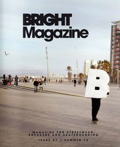 bright | magazine for streetwear, sneakers, and skateboarding