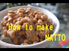 How to make NATTO  <納豆の作り方>