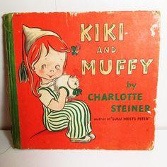 Kiki and Muffy by Charlotte Steiner - Vintage Book