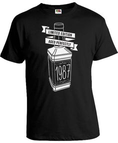 30th Bday Shirt Birthday Present For Him B Day Gift Ideas For Men Custom Year Limited Edition Aged Perfectly 1987 Birthday Mens Tee DAT-845