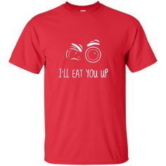 I'll Eat You Up Tall Ultra Cotton T-Shirt – Rebel Style Shop Mommy And Me Outfits, Cute Outfits, Mom And Baby, Mens Tops, T Shirt, Cotton, Clothes, Rebel Style, Women