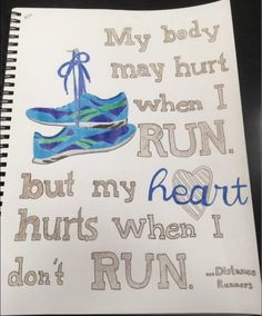 body may hurt when I run, but my heart hurts when I don't.My body may hurt when I run, but my heart hurts when I don't. Running Memes, Running Track, Keep Running, Running Quotes, Running Motivation, Running Tips, Sport Quotes, Running Art, Nike Quotes
