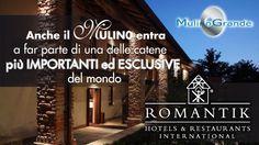 Hotel Mulino Grande entra a far parte dell'esclusiva catena dei Romantik Hotel!