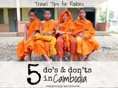 Travel Tips: 5 Do's and Don'ts in Cambodia {Part 1} — Journey Mercies | pursue jesus. love people. live justly. explore. | a blog by whitney conard